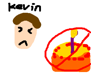 Some dude named Kevin hates cake