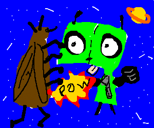 Insectiod fighting buff invader Zim in space!