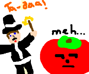 Tomatoe is unimpressed by magic trick