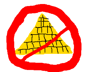 Not a pyramid. Absolutely NOT a pyramid.