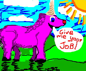 Pink Unicorn takes an interest in your job