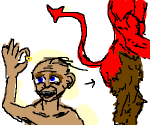 Gollum finds the ring in Satan's ass.