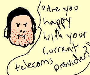 Telemarketer has acne problem