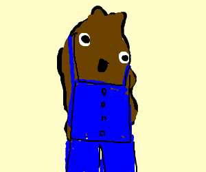 A turd wearing overalls