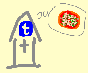 The Holy Church of Tumblr thinks of pizza