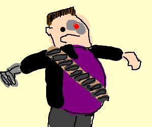 The Terminator is a fatty fat fatty