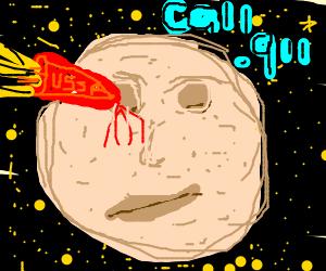 911? It's The Moon. Rocket's in my eye... AGAIN!