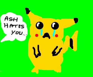 Pikachu is gonna need therapy.