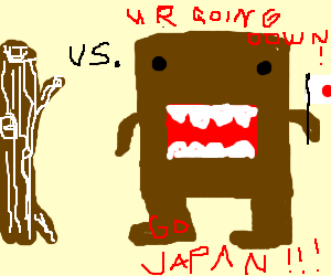 Domo Kun jingoism leads to war with wood.