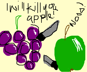 Grape threatens to kill apple in a knife fight