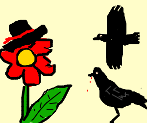 awesome flower with hat is being eaten for crows