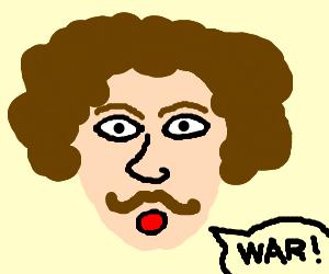 "Moustachioed disco-despising man says ""WAR!"""