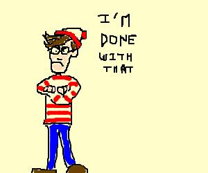 Waldo.  He's here.