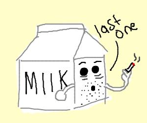 Milk carton starts smoking again.