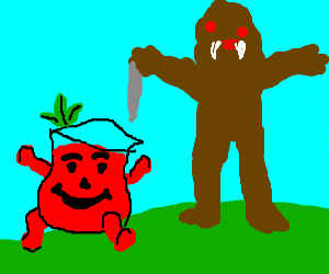 KoolAid tomato is about to get killed by monster