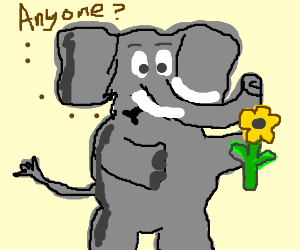 Elephant has no one to give a flower to.