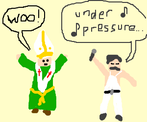 the pope is happy to see Freddy Mercury!