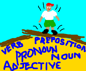Grammar being trampled by dumbass kid
