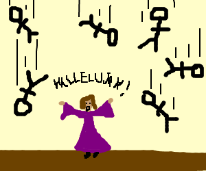 It's raining stickmen. Hallelujah.