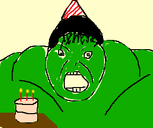Hulk celebrates his birthday w/cake