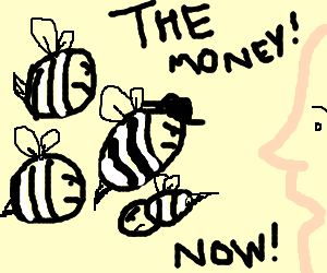 Strange black and white bee wants money