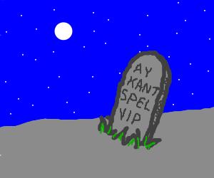 VIP graveyard for non-spellers