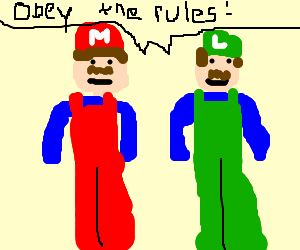 Mario Bros telling us to not be gangsta