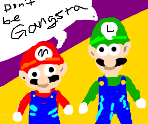 Mario and Luigi done be gangsta'.