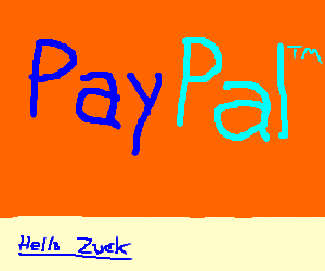 """paypal says hello to """"Zuck""""     (who is Zuck?"""