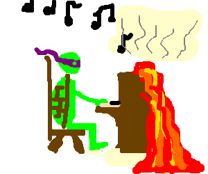 Ninja Turtle Donatelo plays a lava piano