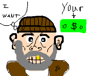 Gold-toothed homeless man wants your money