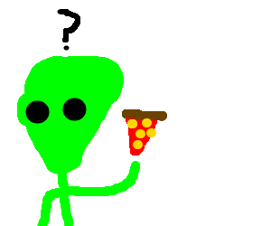 Alien is thoroughly confused by pizza slice