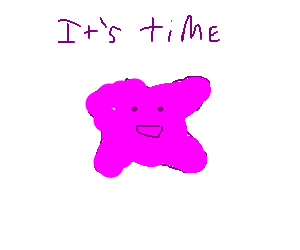 Ditto knows it's time