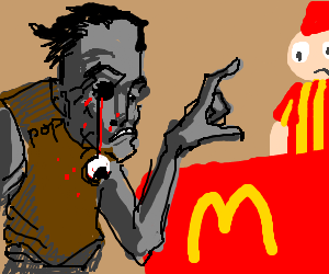 Zombie orders McD's & eyeball falls out