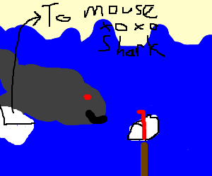 Shark mails a lettter to mouse