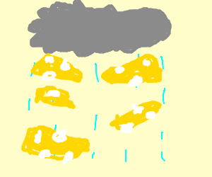 hallelujah, its raining cheese