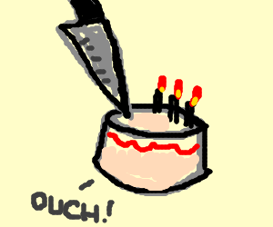 the birthday cake was stabbed!