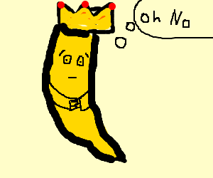 King Banana is worried