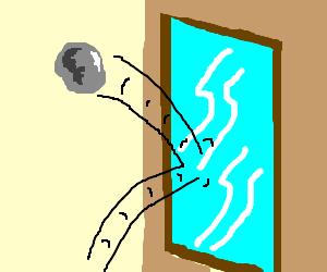 Rock bouncing off a window