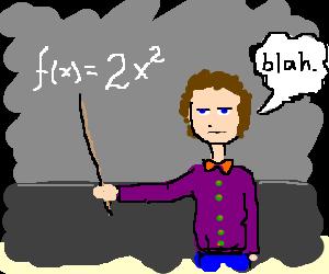 boring math teacher