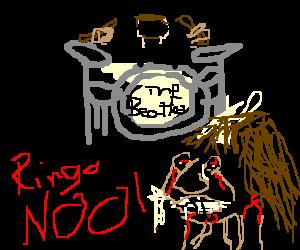 Ringo kills George with his drumsticks