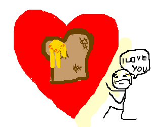 love for toast