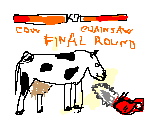 cow vs chainsaw: final round