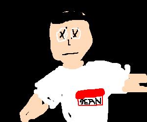 Sean is dead.  Poor Sean.