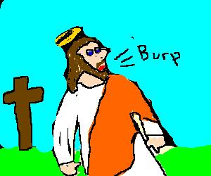 Jesus burping (?)
