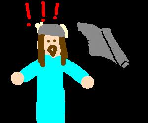 Jesus's tin foil hat causes a self revelation.