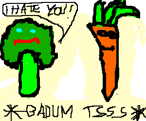 Broccoli is a bad comedian, and hates carrots.