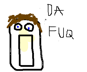 "So astonished that ""da fuq"" is said"