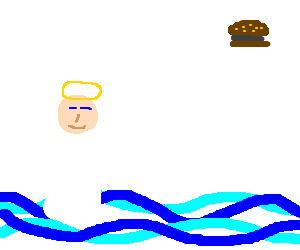 Jesus runs on water top looking for a burger