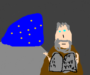 Moses gets the 10 commandments from the cave